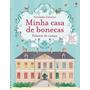 Palacete De Campo: Minha Casa De Bonecas