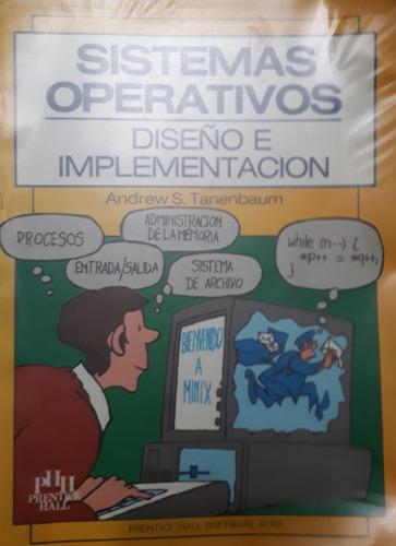 Sistemas Operativos-diseño E Implementacion-a Tanenbaum
