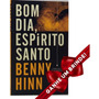 Livro Bom Dia, Espírito Santo | Benny Hinn