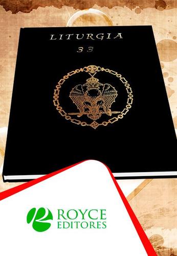 Liturgia Del Grado 33