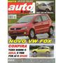 Auto & Técnica Nº117 Fox Fiat 500 Agile Kia Cerato Touareg