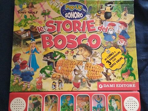 Le Stories Del Bosco. / Libro Pop Up Sonoro / Italiano