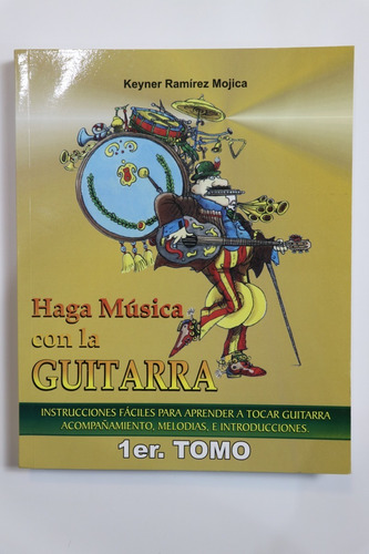 Haga Música Con La Guitarra Cancionero Keiner Volumen Grande