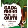 Livro: Cada Bicho Tem Seu Canto Laís De Almeida Cardoso