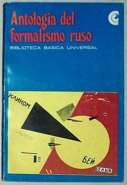 Antología Del Formalismo Ruso - Sel. De Beatríz Sarlo - Ceal