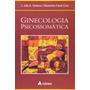 Livro Ginecologia Psicossomática