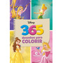 Livro De Pintura Princesas Disney Menina 365 Para Colorir