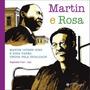 Martin E Rosa: Martin Luther King E Rosa Parks, Unidos Pela