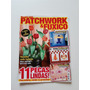 Revista Decore Com Patchwork E Fuxico Almofada Vasinho G679