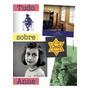 Tudo Sobre Anne Casa De Anne Frank