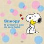 Livro Snoopy: Primeiro Ano Do Meu Bebê