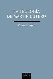 Teologia De Martin Lutero,la - Bayer, Oswald