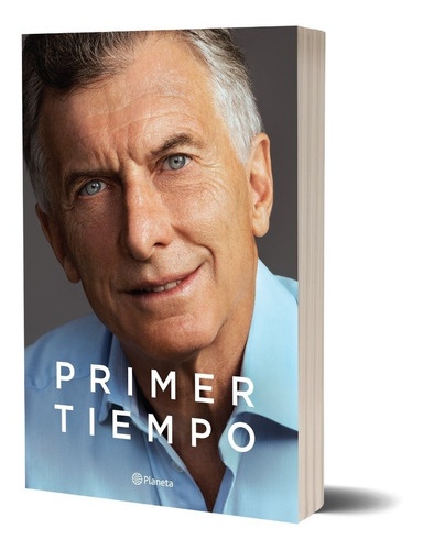 Libro Primer Tiempo- Mauricio Macri