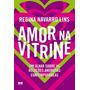 Amor Na Vitrine
