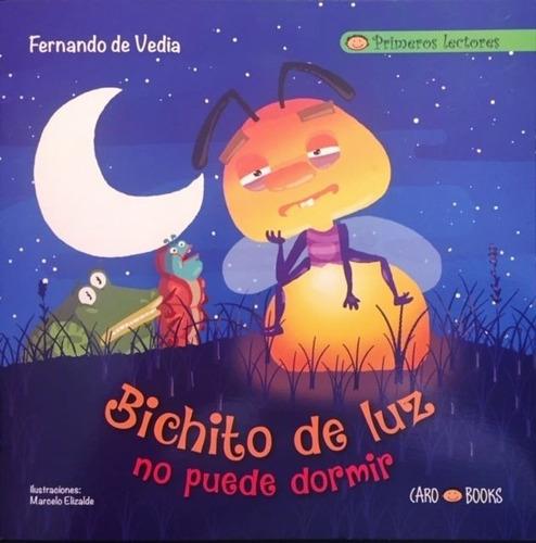 Bichito De Luz Con Dedicatoria Del Autor Para Vos