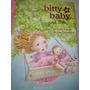 Bitty Baby And Me Kirby Larson & Sue Cornelison Cód.0182