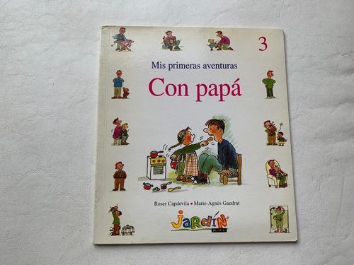 Libros Infantiles Mis Primeras Aventuras Con Papá Jardin