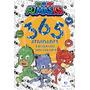 Livro Infantil 365 Atividades Pj Masks Colorir E Aprender