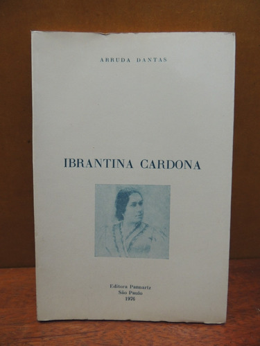 Livro Ibrantina Cardona - Arruda Dantas