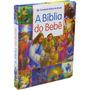 Bíblia Do Bebê Infantil Ilustrada Indicada Para Bebês