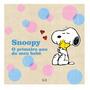 Livro Snoopy Primeiro Ano Do Meu Bebê Capa Dura