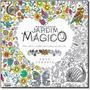 Livro Novo Para Colorir E Relaxar Maravilhoso Jardim Mágico