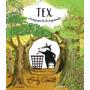 Livro Tex, O Texugo Pra Lá De Organizado