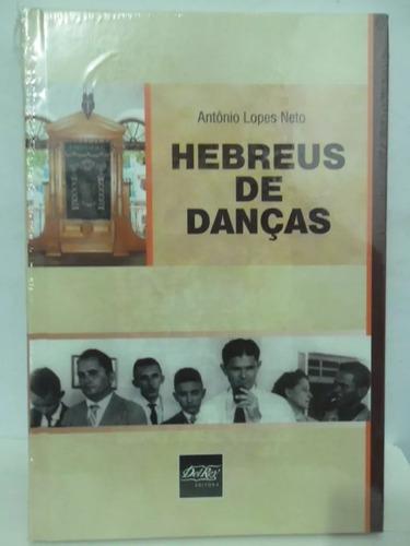 Hebreus De Danças - Antônio Lopes Neto
