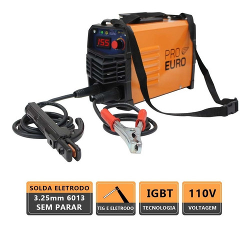 Solda Inversora 155a -127v (110v) - Pró-euro- Eletrodo E Tig
