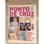 Revista Ponto De Cruz 25 Bebê Roupas Acessórios Bordado L034