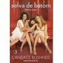Livro Selva De Batom Bushnell, Candace