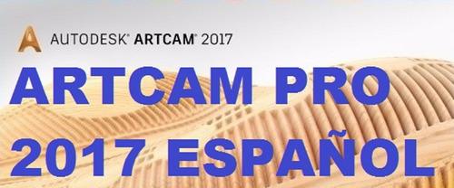 Artcam 2017 Español Pro 64 Bits Diseño Cnc 2d-3d Mecanizado