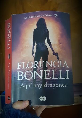 Aquí Hay Dragones Florencia Bonelli (usado) Como Nuevo