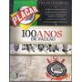 Revista Placar Corinthians 100 Anos De Paixão