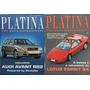 2 Revistas Platina Ano 1 Nº 5 / Nº 6 (1994) Audi Rs2 / Lotus