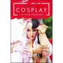 Manual De Cosplay