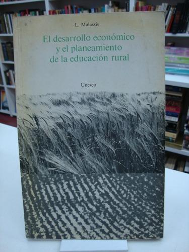El Desarrollo Economico Y Planeamiento De La Educacion Rural
