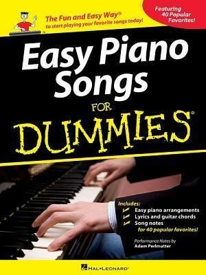 Easy Piano Songs For Dummies - Adam Perlmutter (paperback)
