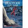 Literatura Marvel Deadpool Dog Park