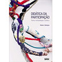 Livro Didática Da Participação: Teor Victor J. Ventosa