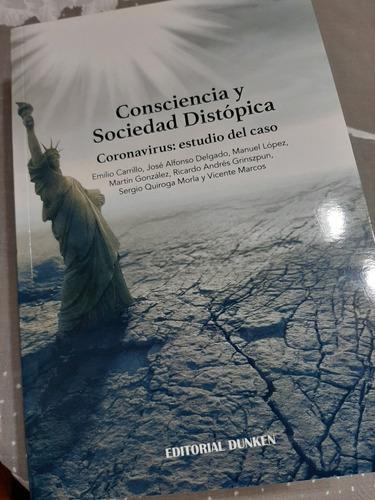 Libro Consciencia Y Sociedad Distopica