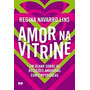 Livro Amor Na Vitrine Regina Navarro Lin