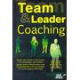 Team E Leader Coaching Saiba Tudo Sobre Os Processos E As Es