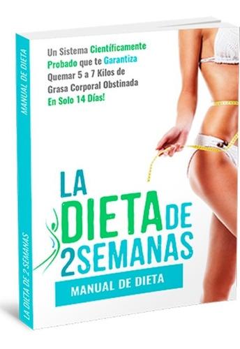 La Dieta De 2 Semanas (oficial)- Oferta Limitada