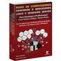 Livro: Tudo Sobre Redes E Servidores Windows Server E Linux
