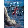 Deadpool Dog Park! Marvel Capa Dura