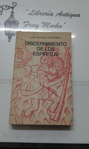 Discernimiento De Los Espiritus Juan Bautista Scaramelli
