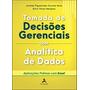 Livro Tomada De Decisões Gerenciais Com Analítica De Dados