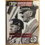 Coleção 70º Aniversário Da 2ª Guerra Mundial Vol 01 Abril