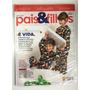 Revista Pais E Filhos Edição 616 Setembro 2021